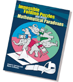 Impossible Folding Puzzle and Other Mathematical Paradoxes